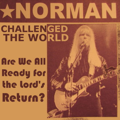 HOW LARRY NORMAN CHALLENGED THE WORLD
